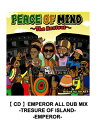 艺人名: Ha行 - 【CD】EMPEROR ALL DUB MIX -TRESURE OF ISLAND- -EMPEROR- レゲエ CD