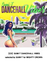 Artist Name: Ha Line - 【CD】SAMI-T DANCEHALL VIBES -selected by SAMI-T for MIGHTY CROWN- レゲエ CD ミックス