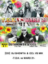 艺人名: Ha行 - 【CD】DJ SHOWTA & CCL VS MIX -T.O.K. vs WARD 21- レゲエ CD