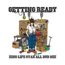 【CD】KING LIFE STAR ALL DUB MIX -GETTING READY- レゲエ CD