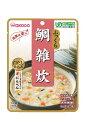 介護食 区分3(舌でつぶせる) ふっくら 鯛雑炊 100g 【和光堂 レトルト食品 ユニバー