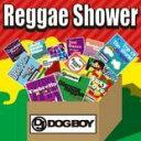 メール便可 新品CD▼DJ DOGBOY presents...Reggae Shower プレゼンツ レゲエ・シャワー▽セル専用
