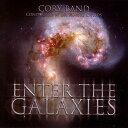エンター・ザ・ギャラクシーズ〜コーリー・バンド Enter the Galaxies Cory Band