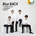 室内乐 - 【お取り寄せします 約3-5日間】Blue Bach ブルーオーロラ サクソフォン・カルテット【サクソフォーン アンサンブル CD】OVCC-00098