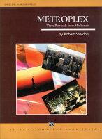 【お取り寄せします 約7-14日間】メトロプレックス〜マンハッタンからの3枚の絵葉書 作曲:ロバート・シェルドン Metroplex〜Three Postcards from Manhattan【吹奏楽-楽譜セット】