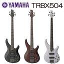 YAMAHA(ヤマハ) Electric Bass Guitar(エレキベース) 4弦 TRBX504 【送料無料】