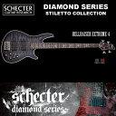 シェクター SCHECTER ベース / HELLRAISER EXTREME 4 | AD-HR-EX-BASS-4 ヘルレイザーエクストリーム ブラック(黒) ダイヤモンドシリーズ 2016年モデル 送料無料
