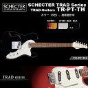 シェクター SCHECTER / TR-PT-TH / テレキャスタータイプ セミホロウ エレキギター TRADシリーズ / カラー、指板選択可 ハードケース付