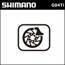5,400円(税込)以上送料無料 シマノ(shimano) ディスクブレーキパッド G04Ti メタル チタンバックプレート (Y8LW98010)