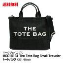 ブランド レディース トートバッグ MARC JACOBS マークジェイコブス The Tote Bag Small Traveler Tote M0016161 001 Black_4582357843..