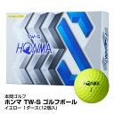 ゴルフボール 本間ゴルフ HONMA ホンマ TW-S 2019年モデル BT1904 1ダース 12個入り イエロー_4549893627339_91