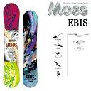16-17 MOSS モス スノーボード EBIS エビス