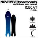 18-19 NOVEMBER ノベンバー スノーボード ICECAT アイスキャット