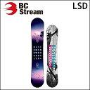 18-19 BC STREAM ビーシーストリーム スノーボード LSD エルエスディー キャンバー