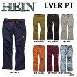 16-17 HEIN ヘイン WEAR ウエア EVER PANTS エバー パンツ