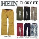 16-17 HEIN ヘイン WEAR ウエア GLORY PANTS グローリー パンツ
