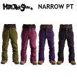 15-16 MOUNTAIN ROCK STAR(マウンテンロックスター) ウエア NARROW PANTS(ナローパンツ)単色カラー