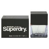 スーパードライ ブラック EDC・SP 40ml 【極度乾燥(しなさい)】【香水】【フルボトル メンズ・男性用】【SUPERDRY SUPERDRY BLACK COLOGNE SPRAY】