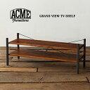 GRAND VIEW TV-SHELF(グランドビューテレビシェルフ) ACME FURNITURE(アクメファニチャー) 送料無料