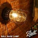【Ball メイソンジャー】 レトロ感満載メイソンジャーランプ♪ 工事不要で壁付OK!BALL BASE LAMP(ボール ベース ランプ ) GS-008 HERMOSA(ハモサ) 送料無料