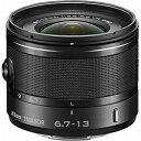 【送料無料】 ニコン 交換レンズ 1 Nikkor VR 6.7-13mm f/3.5-5.6【ニコン1マウント】(ブラック)[1NVR6.713BK]
