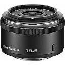 【送料無料】 ニコン 交換レンズ 1 Nikkor 18.5mm f/1.8【ニコン1マウント】(ブラック)[1N18.51.8BK]