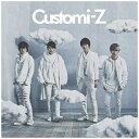 キングレコード カスタマイZ/Customi-Z 通常盤 【CD】