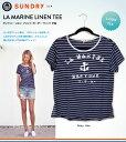 SUNDRY サンドリー Tシャツ 半袖 リネン プリント ボーダー レディース La Marine Linen Tee 100% Linen 【正規品】 【送料無料】【ギフトラッピング対応】