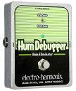 electro-harmonix / Hum Debugger ハム・エリミネーター