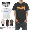 スラッシャー Tシャツ THRASHER T-SHIRTS メンズ USAモデル 大きいサイズ フレイムロゴ FLAME LOGO スラッシャー USA プリン...