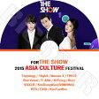 【K-POP DVD】☆★2015 ASIA CULTURE Festival★The SHOW☆Toppdogg High4 Monsta X TWICE Red Velvet他【The SHOW DVD】