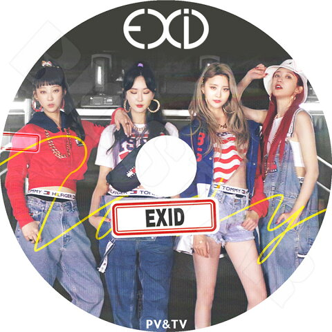 【K-POP DVD】☆★EXID 2018 PV&TV セレクト★Lady DDD Night Rather Than Day L.I.E HOT PINK AH YEAH UP&DOWN【イーエクスアイディ ソルジ エリー ハニ ヘリン KPOP DVD】