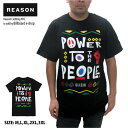 REASON リーズン Tシャツ 半袖 POWER TO T...