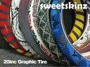 SWEETSKINZ 20インチグラフィックタイヤ20×2....