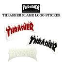 THRASHER/スラッシャー FLAME LOGO STICKER ステッカーステッカー 車 バイク スーツケース スノーボード アメリカン ヘルメット スケボー BMX サーフボード THRASHER