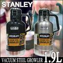 STANLEY  『スタンレー 1.9』 真空ボトル 1.9L 2QT VACUUM STEEL GROWLER バキュームボトル 3色 水筒 保温 保冷 魔法瓶 1.89 キャンプ バーベーキュー  お父さん プレゼント 父の日 GROWLER バキューム グロウラー