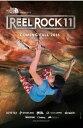 (スマホエントリーで店内全品10倍 12/9~16 9:59)2016クライミングムービーDVD「Reel Rock 11」ブルーレイ Blu-ray(リールロ...