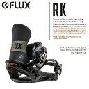 【スノービンディング】FLUX(フラックス)RK BINDING MATTE BLACK 【350】