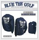 ☆BLUE TEE GOLF California 【トレーナー】 ブルーティーゴルフ  ベーシック 10.0オンス クルーネックスウェット【Tokyo 新橋】
