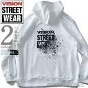 大きいサイズ メンズ VISION STREET WEAR スプラッシュ グラフィックプリント プルオーバー パーカー 秋冬新作 0905712