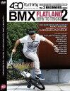 430 FourThirty - BMX FLATLAND HOW TO TRICKS VOL.2 BEGINNERS / DVD BMX 初心者向け