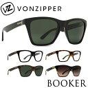 サングラス VONZIPPER ボンジッパー / BOOKER ブッカー メンズ UVカット AE217001