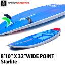 【送料無料】2018 STARBOARD SUP 8'10X32 WIDE POINT STARLITE スターボード ワイドポイント SUP パドルボード お取り寄せ商品 営業所止め
