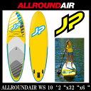 """JP パドルボード インフレータブル ウィンドサーフィン ALLROUND AIR WS 10'2""""x32""""x6"""" Inflatable SUP"""