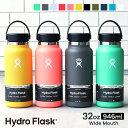 ハイドロフラスク/Hydro Flask 32 oz Wide Mouth ステンレスボトル(946ml)【送料無料】[32オンス/ワイドマウス/マグボトル/マイボトル/ドリンクボトル/水筒/直飲み/保温/保冷/魔法瓶/二重壁真空断熱技術/ギフト/プレゼント/ハワイ]