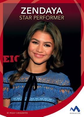 Zendaya: Star Performer ZENDAYA (Superstar Stories) [ Peggy Caravantes ]