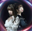 Blue Bud Blue [ 東城陽奏 ]