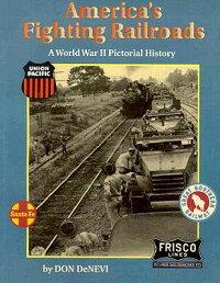 America��s_Fighting_Railroads��