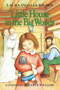 Little House in the Big Woods LITTLE HOUSE IN THE BIG WOODS (Little House (Original Series Paperback))