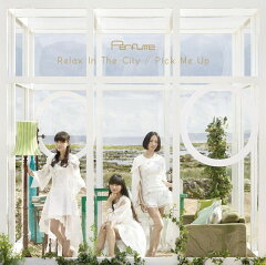 Relax In The City / Pick Me Up (完全生産限定盤 CD+DVD)
